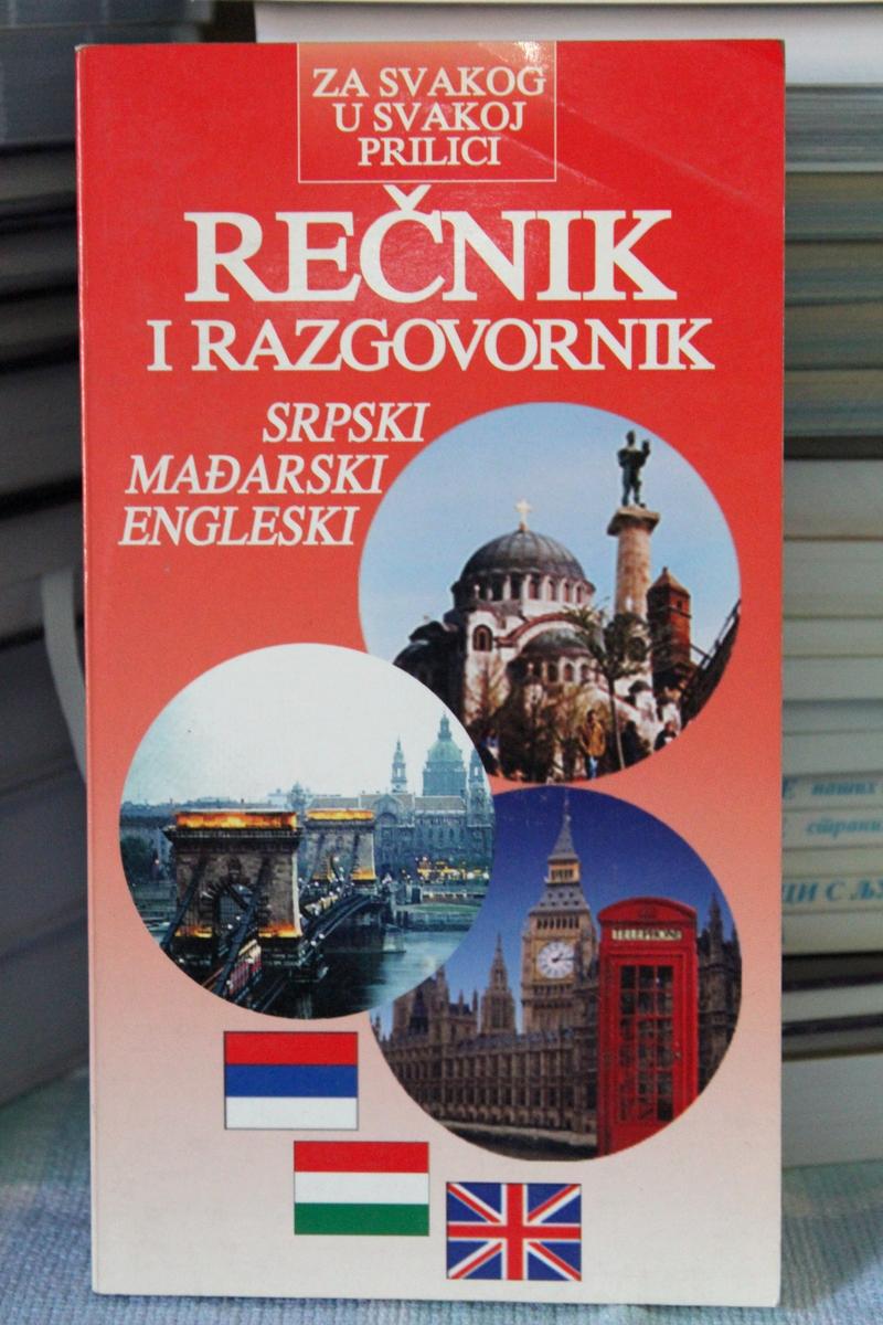 Rečnik i razgovornik: srpski - mađarski- engleski