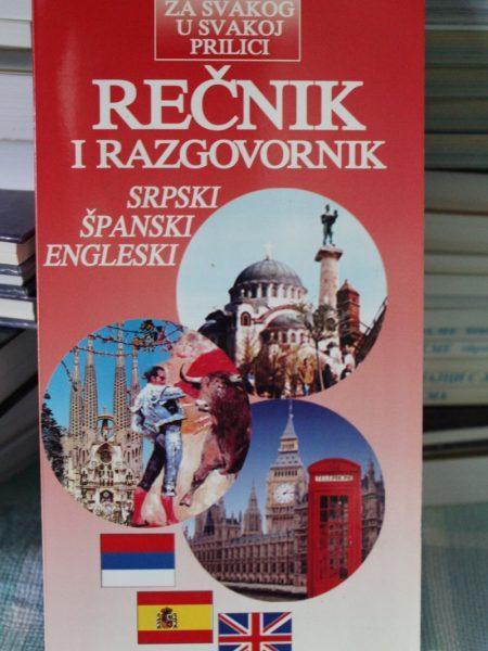 Rečnik i razgovornik: Srpski - španski - engleski