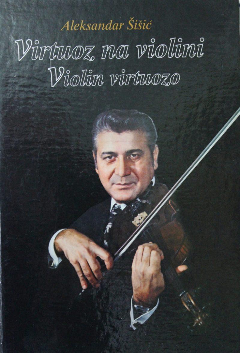 Aleksandar Šišić: Virtuoz na violini